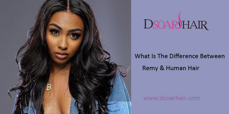 difference between Remy hair and human hair