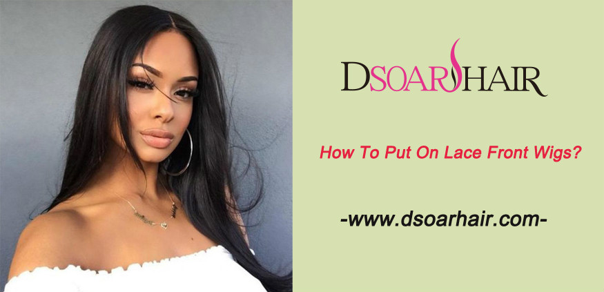 How to put on lace front wigs