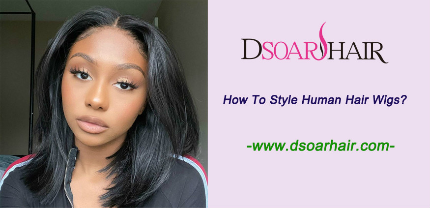 How to style human hair wigs