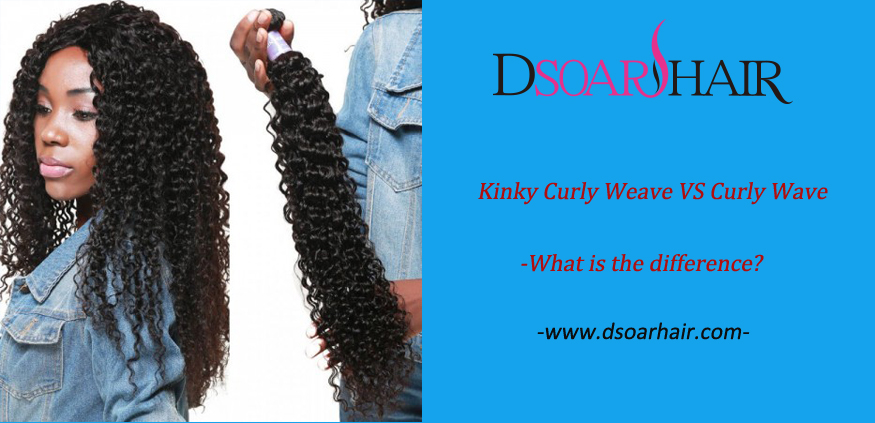 Kinky Curly Weave VS Curly Wave-What is the difference