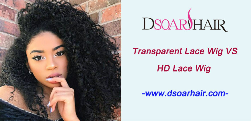 Transparent lace wig VS HD lace wig