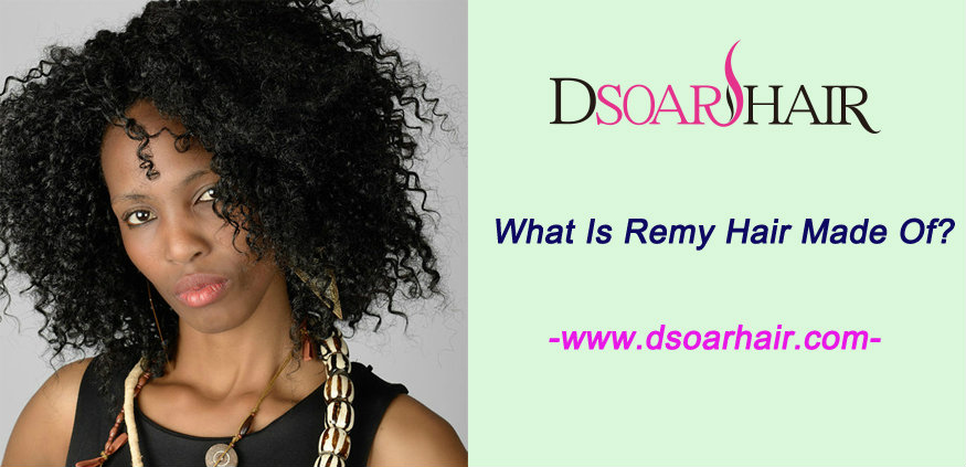 What is Remy hair made of