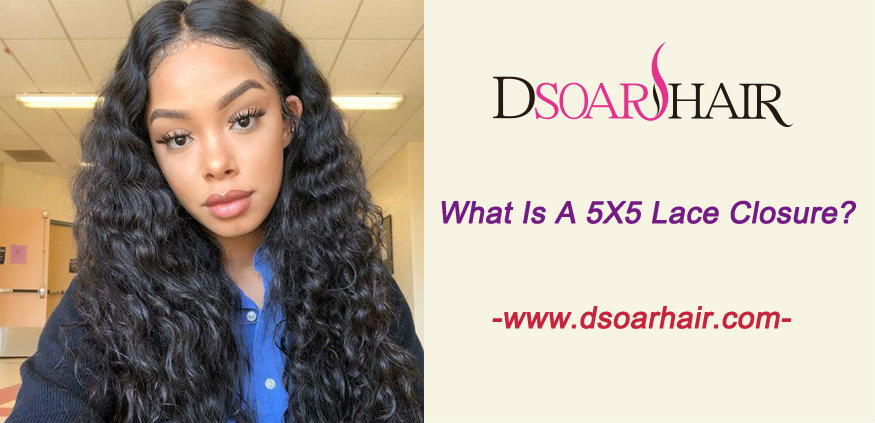 What is a 5x5 lace closure