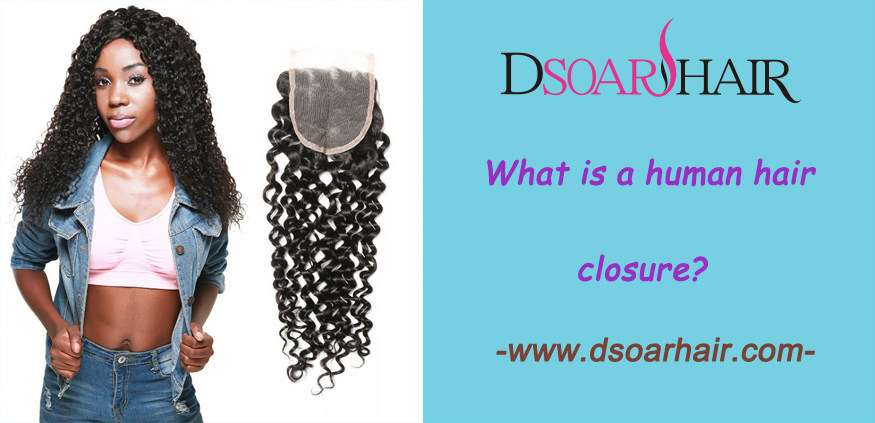 What is a human hair closure