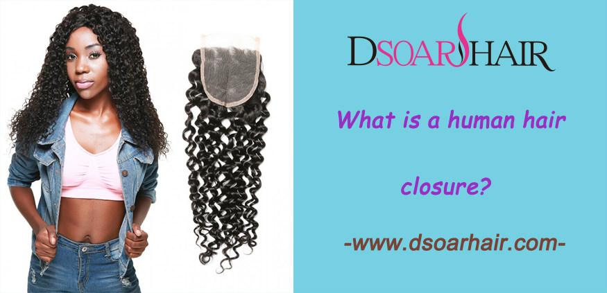 What is a human hair closure