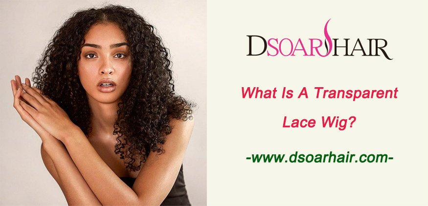 What is a transparent lace wig