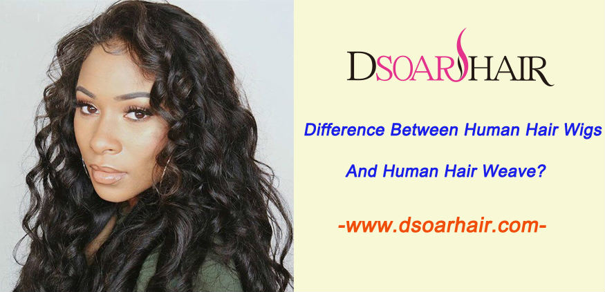 What's the difference between human hair wigs and human hair weave