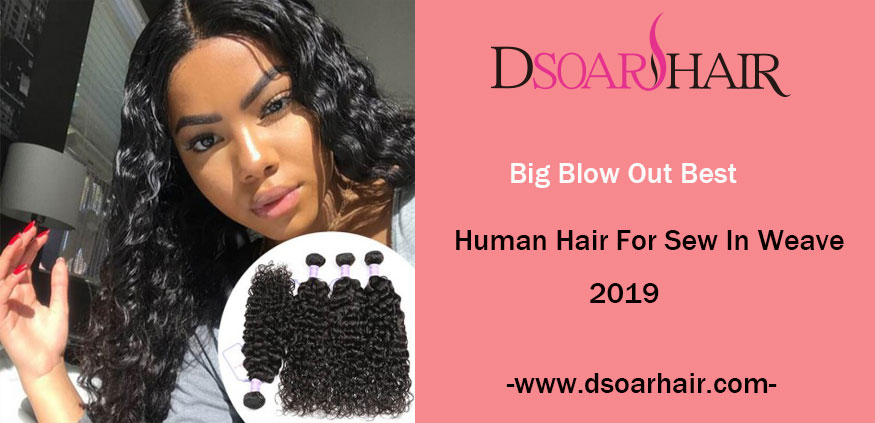 Admirable Big Blow Out Best Human Hair For Sew In Weave 2019 Dsoar Hair Schematic Wiring Diagrams Amerangerunnerswayorg
