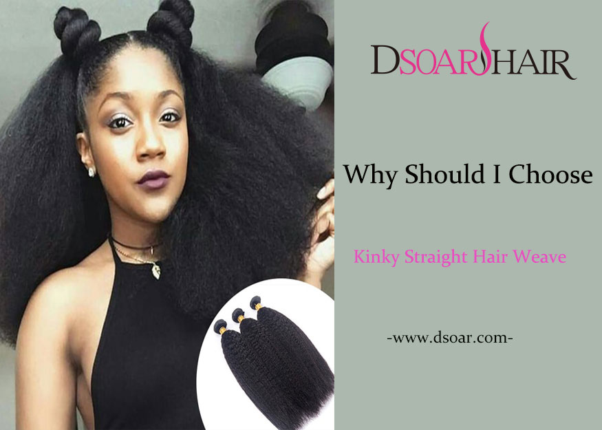 Why Should I Choose Kinky Straight Hair Weave for My Hairstyle?