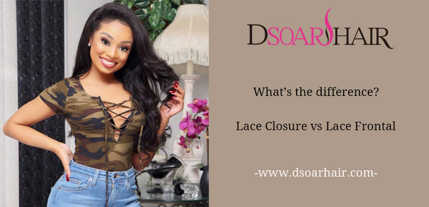 What's the difference?Lace Closure vs Lace Frontal