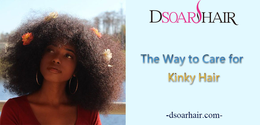 The Way to Care for Kinky Hair