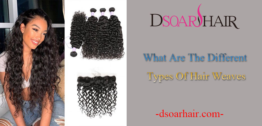 what are the different types of hair weaves